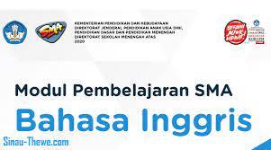 Check spelling or type a new query. E Modul Bahasa Inggris Kelas Xi Sma Tahun 2020 2021 Sinau Thewe Com