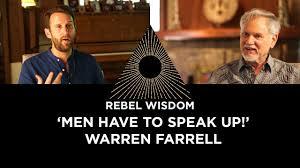 <b>Men</b> have to <b>speak</b> up! With Warren Farrell - YouTube