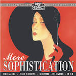Sophistication: Songs of the Thirties