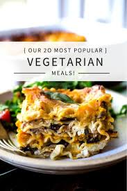 Explore one of our recipes to try tonight! Top 20 Vegetarian Dinners Feasting At Home