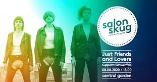 Salon skug: Just Friends and Lovers / Schweiffels at Central Garden (Wien)  on 8 Aug 2020 | Last.fm