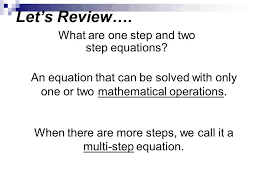 what are one step and two step equations
