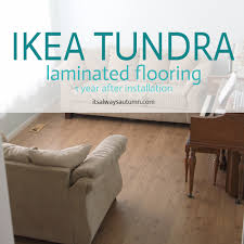 ikea flooring review one year later tundra laminate it s always autumn