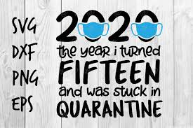 Fifteen And Quarantine Graphic By Spoonyprint Creative Fabrica