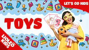 Bé học tiếng Anh về đồ chơi | Toys Song - Toys for kids - Learn Toys