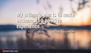 Jack Kevorkian Quotes Stunning Explore Jack Kevorkian Quotes QuoteCites