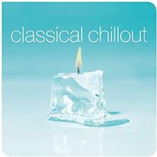 <b>Various Artists</b> - <b>Classical</b> Chillout - Amazon.com Music