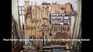 paul sellers workshop. paul sellers joinery workshop at gil arad\u0027s woodworking school - youtube e