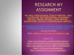 Report writing services research my assignment  WE HAVE A PROFESSIONAL TEAM OF WRITERS  WHO CAN PROVIDE YOU PROFESSIONAL ASSIGNMENT WRITING