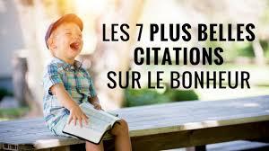 Les 7 Plus Belles Citations Sur Le Bonheur