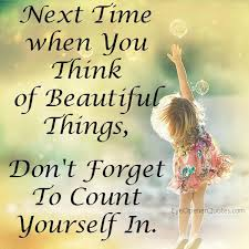 Quotes On Looking Beautiful Best Of Next Time You Think Of Beautiful Things Eye Opener Quotes
