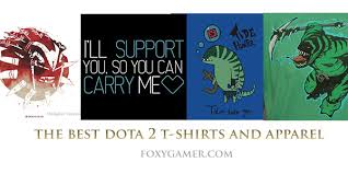 the best dota 2 t shirts and apparels