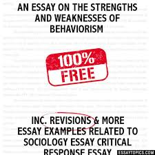 essay on the strengths and weaknesses of behaviorism an essay on the strengths and weaknesses of behaviorism