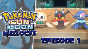 Pokémon Sun and Moon NUZLOCKE Episode 1 - YouTube