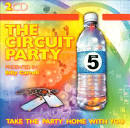 The Circuit Party, Vol. 5