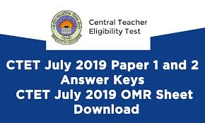 Download Paper Ctet July 2019 Paper 1 And 2 Answer Keys Ctet July 2019