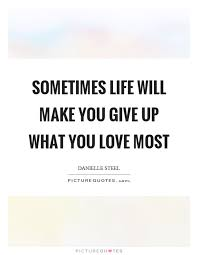 Sometimes In Life Quotes Sometimes In Life Quotes Sayings Sometimes In Life Picture 13
