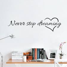 Small Picture Aliexpresscom Buy never stop dreaming quotes stickers wall