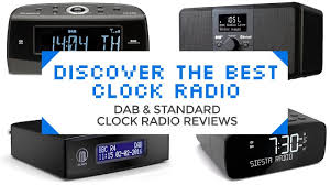 discover the best clock radio dab and standard clock radio reviews updated