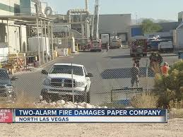 update two alarm fire at clearwater paper in north las vegas is out ktnv com las vegas