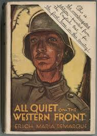 "all quiet on the western front the book jacket of the unexpurgated american edition of erich maria remarque s ""all quiet on"