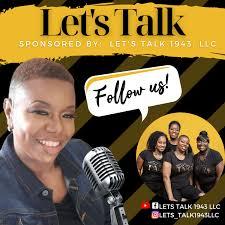 Let's Talk 1943 LLC...Podcast