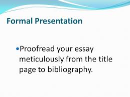 what is it and why should i care ppt formal presentation proof your essay meticulously from the title page to bibliography use computer technology