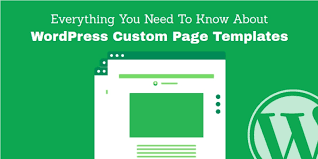 Everything You Need To Know About WordPress Custom Page Templates ...