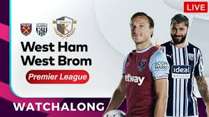 West Ham vs West Brom Live Watchalong ...
