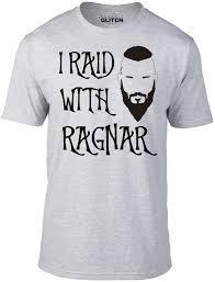 Ragnar T Shirt Design Mens I Raid With Ragnar T Shirt Reality Glitch Co Uk