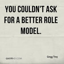 Model Quotes Impressive Gregg Troy Quotes QuoteHD