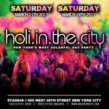 Indian Events in New York  Desi Events in New York Indian Event     End Date             Venue  Stage   Host  DNewYears Com City  New York Festival   Holi Details  Saturday March   th   The