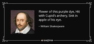 Purple Flower Quotes William Shakespeare Quote Flower Of This Purple Dye Hit With