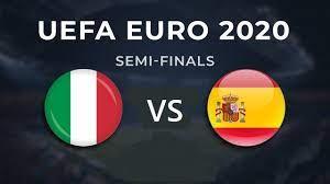 Italy vs Spain UEFA Euro 2020 Semi ...