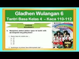 Berikut soal dan kunci jawaban penilaian akhir semester (pas) bahasa indonesia b. Tantri Basa Kelas 4 Gladhen Wulangan 6 Hal 110 112 Basa Jawa Kelas 4 Youtube