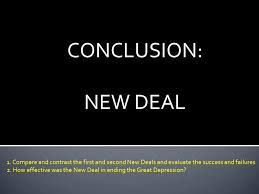 The federal deposit insurance corporation (fdic) is one of two agencies that provide deposit insurance to depositors in u.s. Conclusion New Deal 1 Compare And Contrast The First And Second New Deals And Evaluate The Success And Failures 2 How Effective Was The New Deal In Ppt Video Online Download