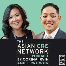 Asian CRE Network Podcast