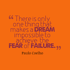 Quotes About Impossible Dreams Best of Fear Quotes Sayings Pictures And Images