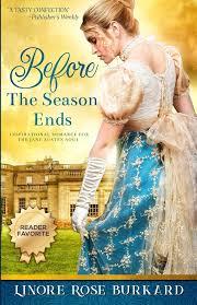 Before the Season Ends: A Novel of Regency England