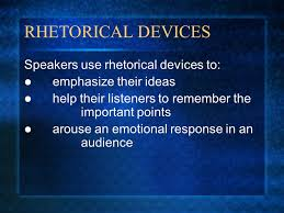 persuasion and rhetorical devices nonfiction unit and persuasive 6 rhetorical devices speakers use rhetorical devices to emphasize their ideas help their listeners to remember the important points arouse an emotional