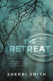 The Retreat: A Novel of Suspense: Smith, Sherri: 9780765386731: Amazon.com:  Books