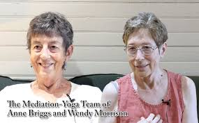 The Meditation-Yoga Team of Anne Briggs and Wendy Morrison