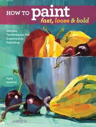 quick view how to paint fast loose and bold ebook