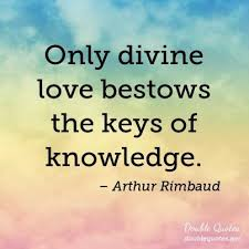 Only Divine Love Bestows The Keys Of Knowledge Love Quotes Mesmerizing Divine Love Quotes