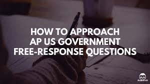 how to approach ap us government frqs io how to approach ap us government frqs