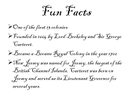 New Jersey Jevon Fun Facts One Of The First 13 Colonies