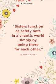 Sister Quote Cool Sister Quotes Quotes About Sisters