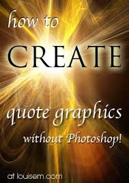Love Quote Graphics How To Make Quote Pictures Without Photoshop Best Make A Quote Picture