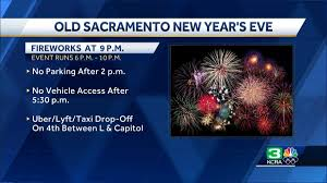 Old Sacramento Light Show Schedule Dos And Donts Of Old Sacramentos Nye Fireworks Show