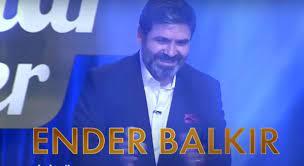 Şarkılar Bizi Söyler konuğu Ender Balkır kimdir? Ender Balkır kaç yaşında?  - Haberler